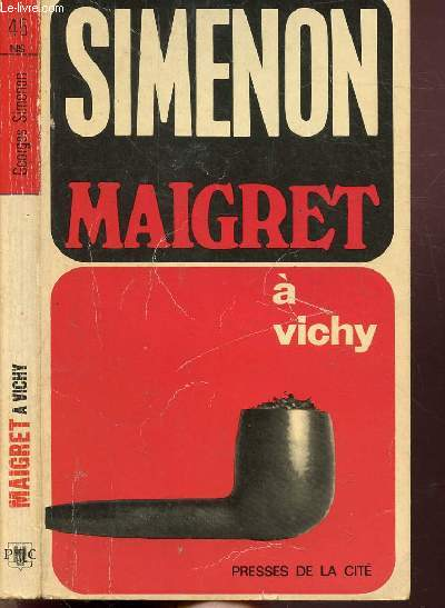 MAIGRET A VICHY - COLLECTION MAIGRET N°45