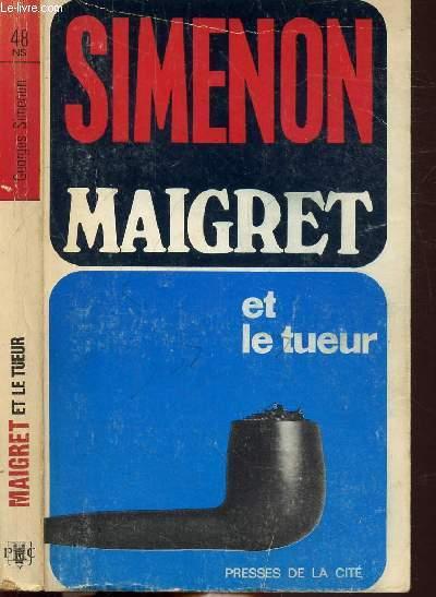 MAIGRET ET LE TUEUR - COLLECTION MAIGRET N°48