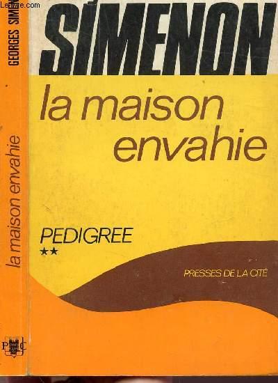 LA MAISON ENVAHIE - TOME II