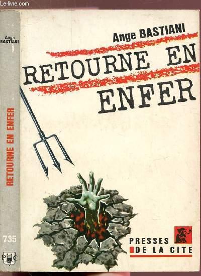 RETOUR EN ENFER - COLLECTION UN MYSTERE  N°735