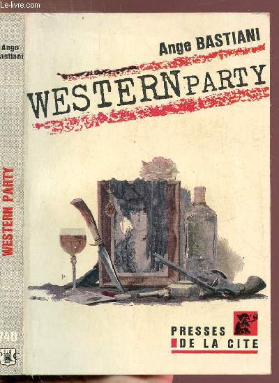 WESTERN PARTY - COLLECTION UN MYSTERE  N°740