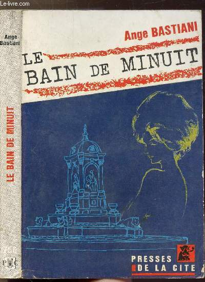 LE BAIN DE MINUIT- COLLECTION UN MYSTERE  N°756