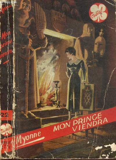 MON PRINCE VIENDRA - COLLECTION CRISTAL N°22