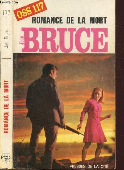 ROMANCE DE LA MORT (O.S.S. 117) - COLLECTION JEAN BRUCE N°177
