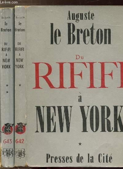 DU RIFIFI A NEW YORK - 2 VOLUMES - TOMES I+II - COLLECTION