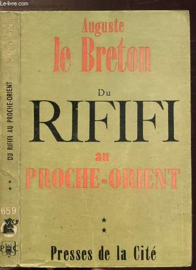 DU RIFIFI AU PROCHE-ORIENT- TOME II - COLLECTION