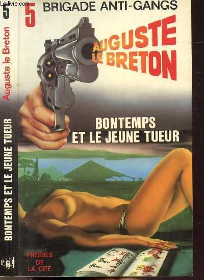 BONTEMPS ET LE JEUNE TUEUR - COLLECTION