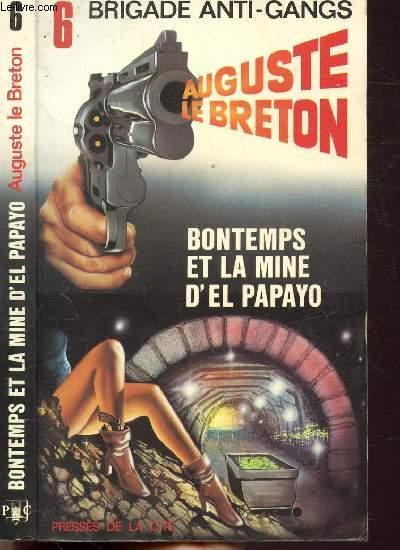 BONTEMPS ET LA MINE D'EL PAPAYO - COLLECTION