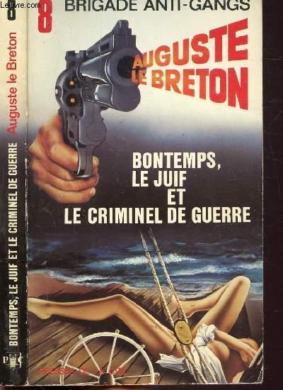 BONTEMPS, LE JUIF ET LE CRIMINEL DE GUERRE - COLLECTION