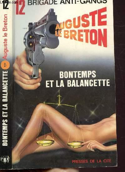 BONTEMPS ET LA BALANCETTE - COLLECTION