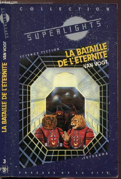 LA BATAILLE DE L'ETERNITE - COLLECTION