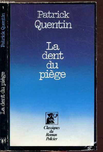 LA DENT DU PIEGE  - COLLECTION