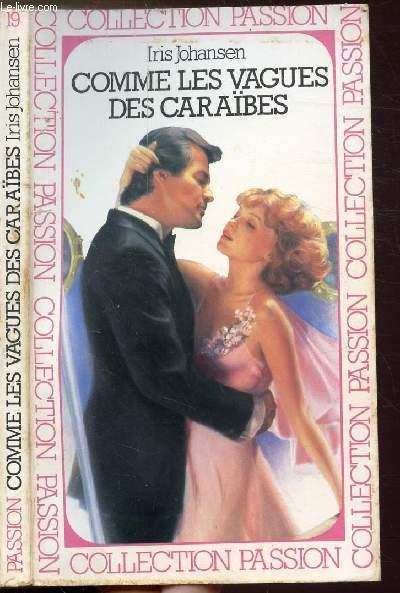 COMME LES VAGUES DES CARAIBES - COLLECTION