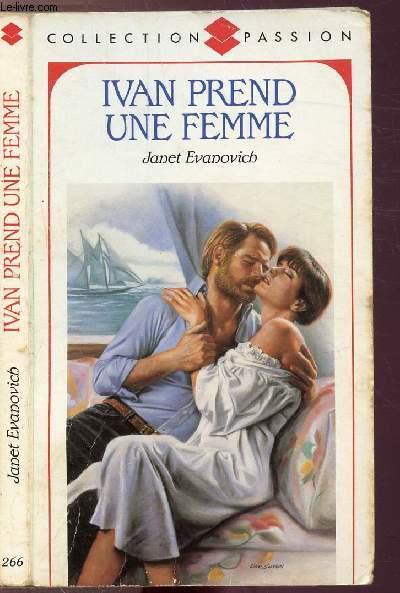 IVAN PREND UNE FEMME - COLLECTION