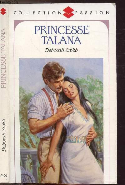 PRINCESSE TALANA - COLLECTION