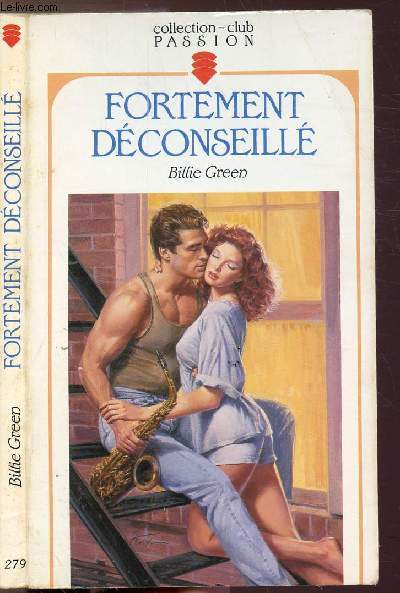 FORTEMENT DECONSEILLE - COLLECTION