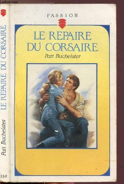LE REPAIRE DU CORSAIRE - COLLECTION
