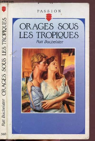 ORAGES SOUS LES TROPIQUES - COLLECTION