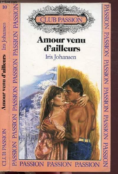 AMOUR VENU D'AILLEURS - COLLECTION