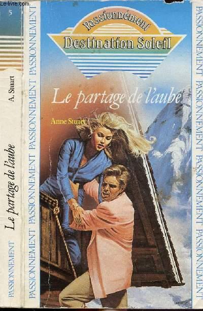LE PARTAGE DE L'AUBE - COLLECTION