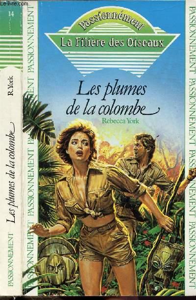 LES PLUMES DE LA COLOMBE - COLLECTION