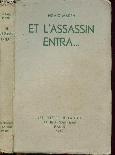 ... ET L'ASSASSIN ENTRA