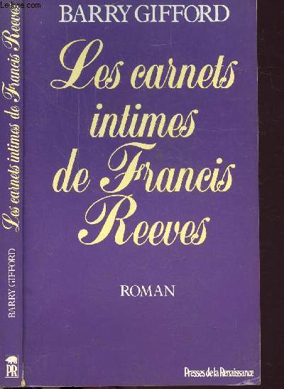 LES CARNETS INTIMES DE FRANCIS REEVES