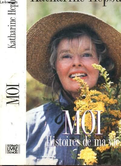 MOI - HISTOIRES DE MA VIE