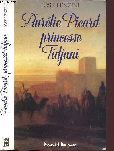 AURELIE PICARD PRINCESSE TIDJANI