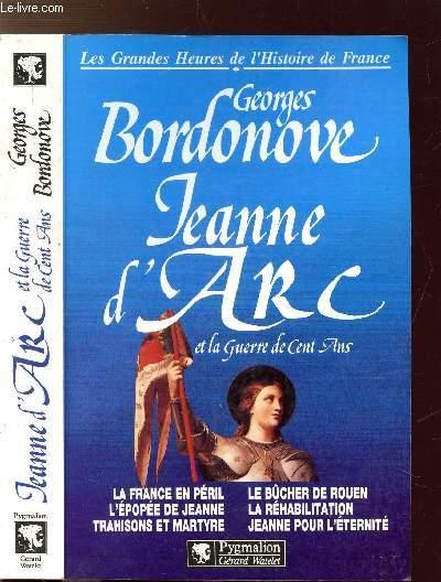 JEANNE D'ARC ET LA GUERRE DE CENT ANS- COLLECTION