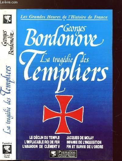 LA TRAGEDIE DES TEMPLIERS - COLLECTION