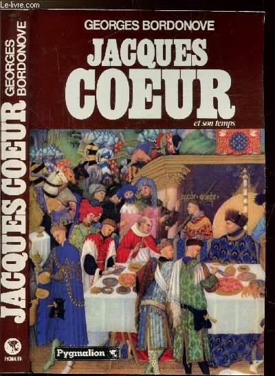 JACQUES COEUR ET SON TEMPS