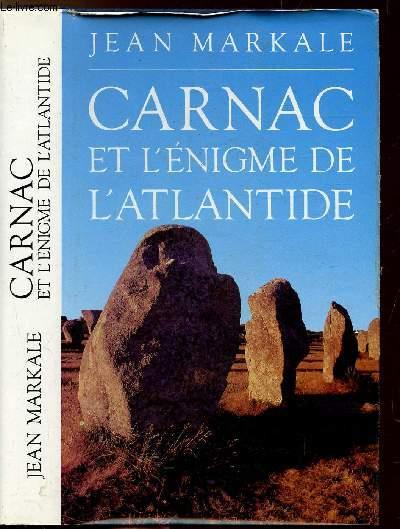 CARNAC ET L'ENIGME DE L'ATLANTIDE