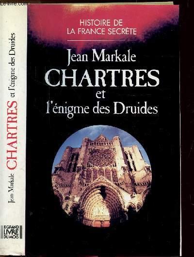 CHARTRES ET L'ENIGME DES DRUIDES - - COLLECTION