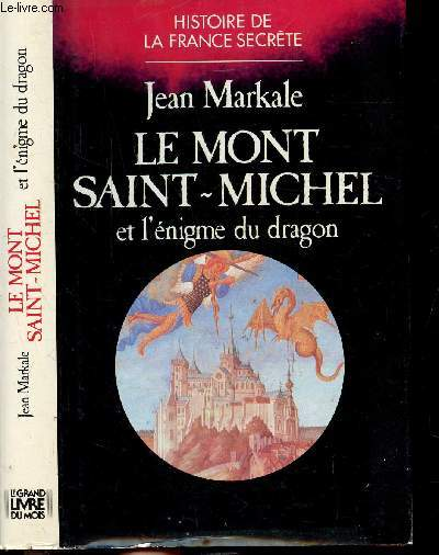 LE MONT SAINT-MICHEL ET L'ENIGME DU DRAGON - COLLECTION