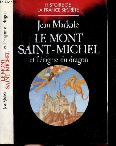 LE MONT SAINT-MICHEL ET L'ENIGME DU DRAGON - COLLECTION