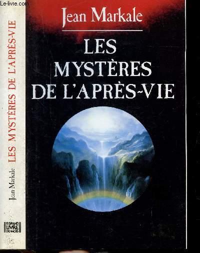 LS MYSTERES DE L'APRES-VIE