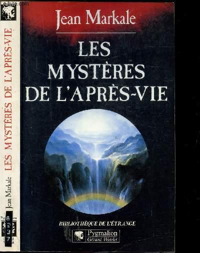 LES MYSTERES DE L'APRES-VIE