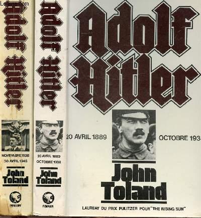 ADOLF HITLER - 2 VOLUMES / 20 AVRIL 1889 - OCTOBRE 1938 / NOVEMBRE 1938 - 30 AVRIL 1945