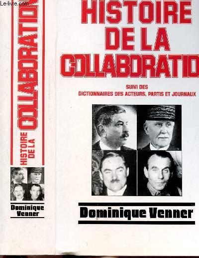 HISTOIRE DE LA COLLABORATION - SUIVI DES DICTIONNAIRES DES ACTEURS, PARTIS ET JOURNAUX