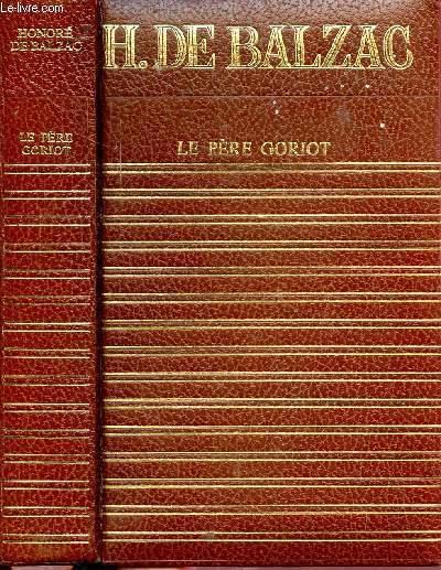 LE PERE GORIOT - COLLECTION CLUB GEANT CLASSIQUE