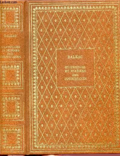 SPLANDEURS ET MISERES DES COURTISANES - COLLECTION BIBLIO-LUXE