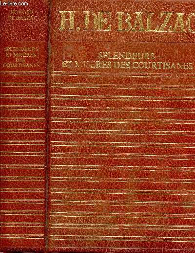SPLENDEURS ET MISERES DES COURTISANES - COLLECTION CLUB GEANT