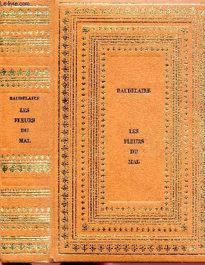LES FLEURS DU MAL SUIVI DE LES PARADIS ARTIFICIELS  - COLLECTION CLUB GEANT CLASSIQUE