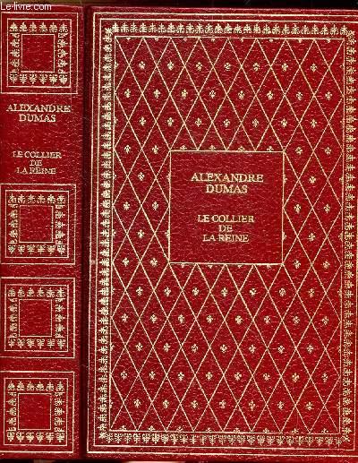LE COLLIER DE LA REINE - COLLECTION BIBLIO-LUXE