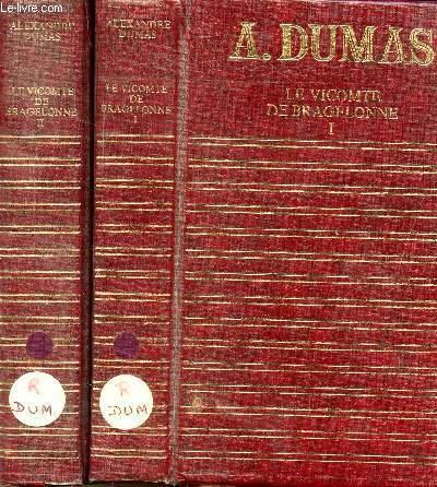 LE VICOMTE DE BRAGELONNE - 2 VOLUMES - TOMES I+II - COLLECTION CLUB GEANT