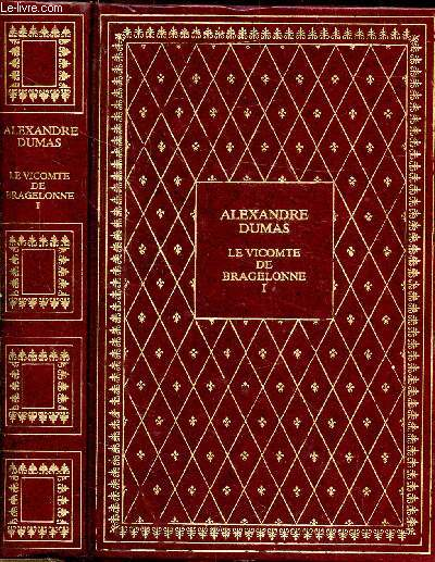 LE VICOMTE DE BRAGELONNE OU DIX ANS PLUS TARD - TOME I -COLLCTION BIBLIO-LUXE
