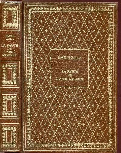 LA FAUTE DE L'ABBE MOURET - COLLECTION BIBLIO-LUXE