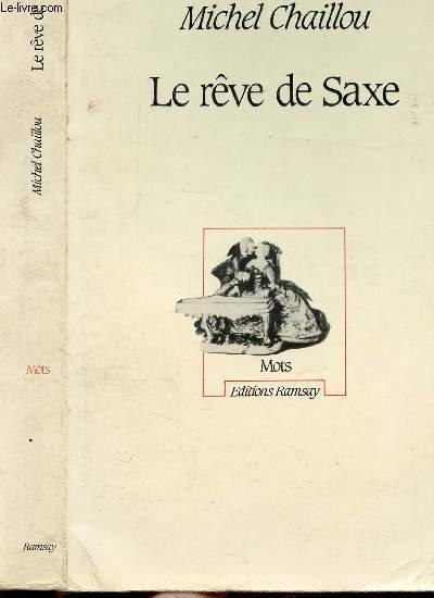 LE REVE DE SAXE
