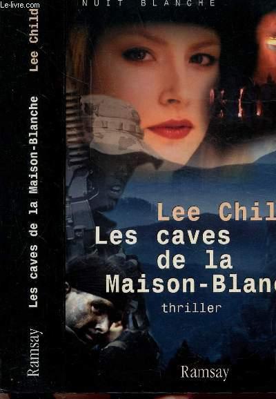 LES CAVES DE LA MAISON-BLANCHE